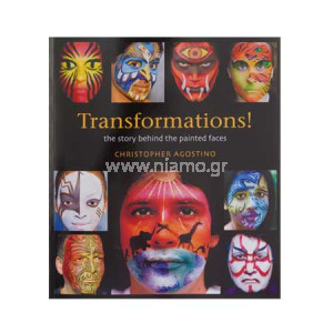 TRANSFORMATIONS! THE STORY BEHIND THE PAINTED FACES